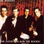 CD - Rockats - The Good, The Bad, The Rockin