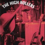 CD - High Rollers - Hung Over