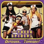 CD - Yucca Spiders - Outsider...Toprider!