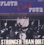Single - Floyd Dakil Four - Stronger Than Dirt