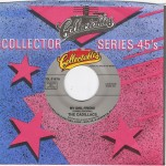 Single - Cadillacs - My Girlfriend , Sugar Sugar