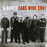 LP - A-Bones - Ears Wide Shut