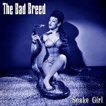 10inch - Bad Breed - Snake Girl