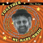 CD - Chas Hodges - Together We Made Music