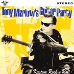 CD - Tony Marlow's Guitar Party - Kustom Rock'n'Roll