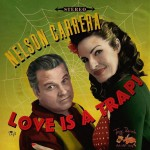 CD - Nelson Carrera - Love Is A Trap!
