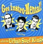 CD - Urban Surf Kings - Get Instro-Mental