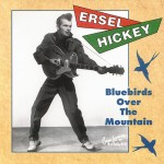 CD - Ersel Hickey - Bluebirds Over The Mountain