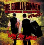 Single - Gorilla Gunmen - Spin The Wheel (unplugged)