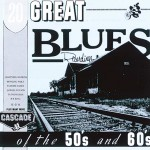 CD - VA - 20 Great Blues Recordings Of The 50s And 60s