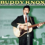 CD - Buddy Knox - A Rock & Roll Tribute