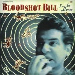 Single - Bloodshot Bill - I'm In Love