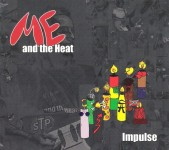 CD - Me And The Heat - Impulse
