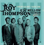 Single - Roy Thompson & the Mellow Kings - Ride With Me Baby