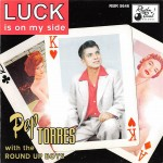 CD - Pep Torres with The Round Up Boys - Luck Is On My Side