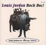 CD - Louis Jordan - Rock Doc!
