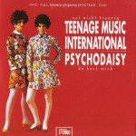 Single - VA - Psychodaisy, Teenage Music International