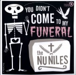 LP - Nu Niles - You Did Not Come To My Funeral