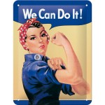 Blechschild 15x20 cm - We Can Do It