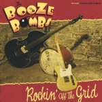 LP - Booze Bombs - Rockin' Off The Grid