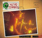 CD - Astro Zombies - Burgundy Lives