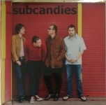 Single - Subcandies - Out Of Here / Hey You