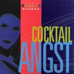 CD - Cocktail Angst - The Ideal Social Lubricant