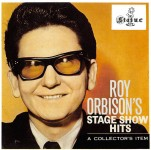 CD - Roy Orbison - Roy Orbison's Stage Show Hits