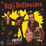 LP  - Billy Brillantine - 300% French Rockabilly