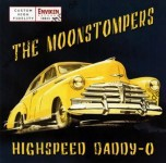 CD - Moonstompers - Highspeed Daddy-O