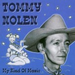 CD - Tommy Nolen - My Kind Of Music