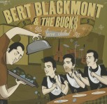 Single - Bert Blackmont & the Bucks - Serve Chilled