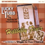 CD - Lucky Tubb & The Modern Day Troubadours - Hillbilly Fever