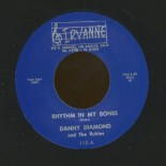 Single - Danny Diamond and the Rubies - Rhythm In My Bones; The Badman