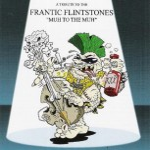 "CD - VA - A Tribute To The Frantic Flintstone ""Muh To The Muh"""