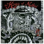 LP - Kings Of Nuthin - Get Busy Livin` Or Get Busy Dyin