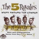 CD - 5 Royales - Right Around The Corner