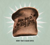 CD - Bun-Jon & The Big Jive - Burnt Toast & Black Coffee