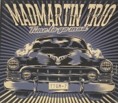 CD - Mad Martin Trio - Time To Go Mad