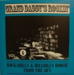 LP - VA - Grand Daddy's Rockin' Vol. 6