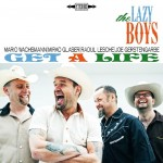 CD - Lazy Boys - Get A Life
