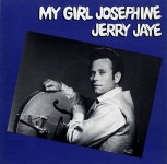 LP - Jerry Jaye - My Girl Josephine