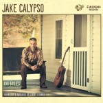 CD - Jake Calypso - 100 Miles
