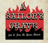 CD - A Sailor's Grave - Set A Fire In Your Heart