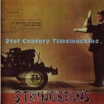 CD - Stringbeans - 21st Century Timemachine