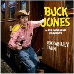 LP - Buck Jones - Rockabilly Train