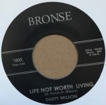 Single - Dusty Wilson - Can?t Do Without You / Life Not Worth Living