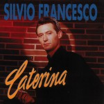 CD - Silvio Francesco - Caterina