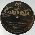 Single - Blind Willie Johnson - Dark Was The Night / It?s Nobody?s Fault But Mine