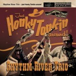 CD - Rhythm River Trio - Just Honky Tonkin' Around